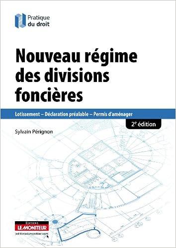 Amazon Fr Nouveau Regime Des Divisions Foncieres Lotissement