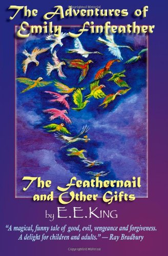 Image of The Adventures Of Emily Finfeather: the Feathernail and Other Gifts