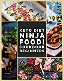 Keto Diet Ninja Foodi Cookbook for beginners: 500 Easy Low Carb Recipes for Busy People to Lose Weight and Live Healthy (Keto Diet Cookbook)