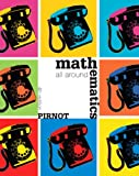 Mathematics All Around Plus MyMathLab Student Access Kit, Pirnot, Tom, 0321575946