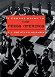 Pocket Guide to the Chess Openings, R. C. Griffith and Harry Golombek, 4871875393