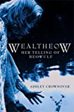 Wealtheow, Ashley Crownover, 1596523913