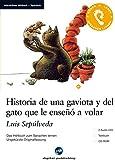Historia de una gaviota y del gato que le enseñó a volar: Das Hörbuch zum Sprachen lernen.Ungekürzte Originalfassung / 2 Audio-CDs + Textbuch + CD-ROM