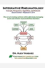 Integrative Rheumatology, Second Edition Perfect Paperback