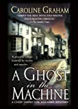 A Ghost in the MacHine, Caroline Graham, 1250053730