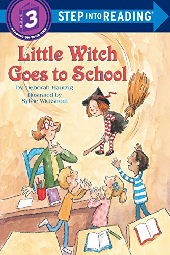Little Witch Goes to School (Step-Into-Reading, Step 3) [Deborah Hautzig] (Tapa Blanda)