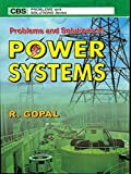 Problems and Solutions in Power Systems