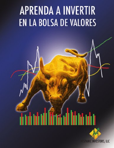 Aprenda a Invertir En La Bolsa De Valores (Spanish Edition) by Enrique Vasquez