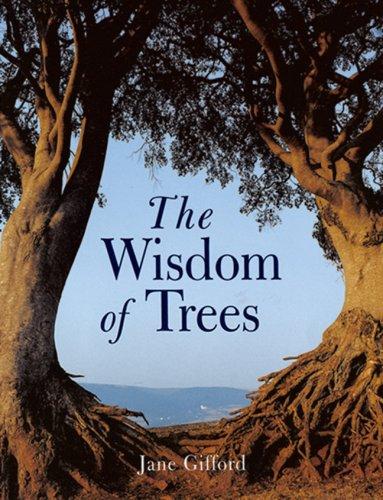 The Wisdom of Trees -