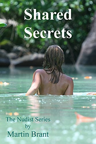 Download for free Shared Secrets: A Story About Nudists