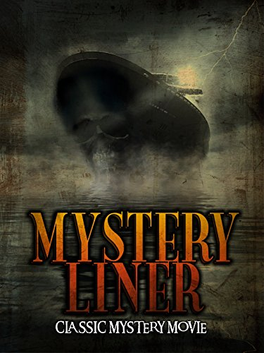 Mystery Liner: Classic Mystery Movie on Amazon Prime Video UK
