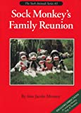 img - for Sock Monkey's Family Reunion (Sock Animals) book / textbook / text book