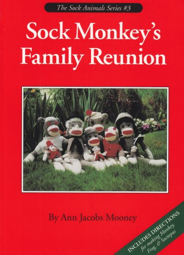 Sock Monkey's Family Reunion (Sock - Mooney Shape In