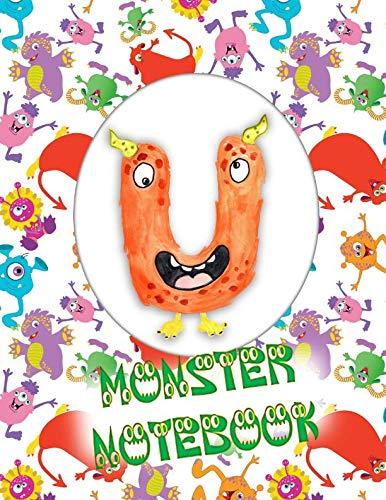 U Monster Notebook: Kids Monogrammed Journal and Doodle -