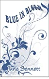 Blue in Bloom, Jane Bennett, 1605634980