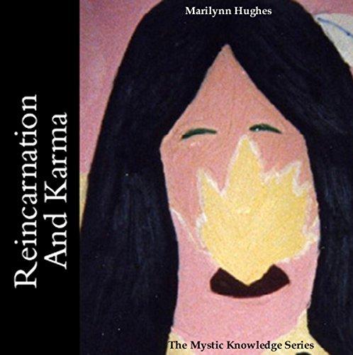 Reincarnation and Karma: The Mystic Knowledge Series