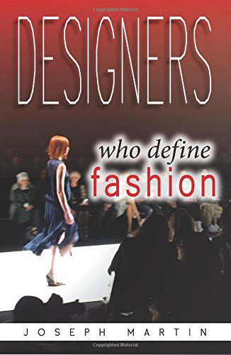 Designers Who Define Fashion: Learn from the lives and careers of fashion's most influential - Prada Define