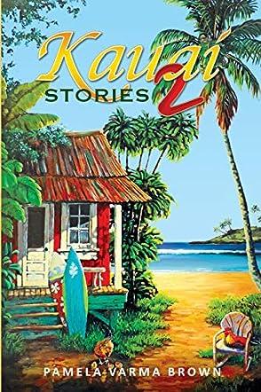 Kauai Stories