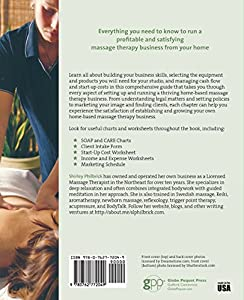 How to Start a Home-based Massage Therapy Business (Home-Based Business Series) from Globe Pequot Press