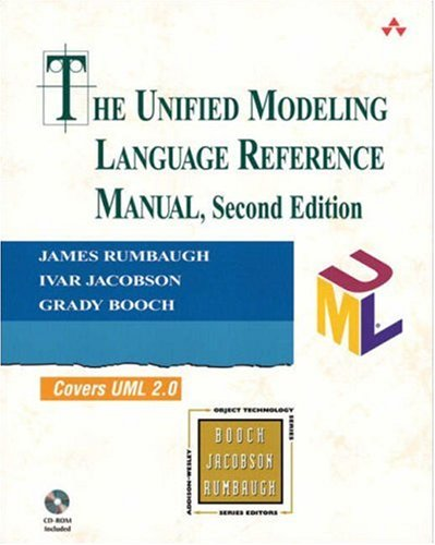 The Unified Modeling Language Reference Manual (2nd Edition) (The Addison-Wesley Object Technology Series) by Addison-Wesley Professional