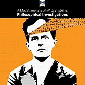 A Macat Analysis of Ludwig Wittgenstein's Philosophical Investigations Audiobook