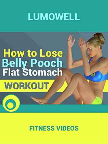 How to Lose Belly Pooch - Flat Stomach - Belly Workout Fat