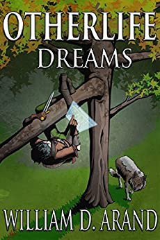 Otherlife Dreams: The Selfless Hero Trilogy by [Arand, William D.]