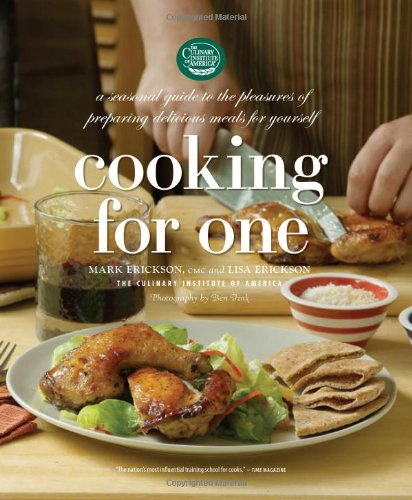 Cooking For One A Seasonal Guide To The Pleasure Of Preparing
