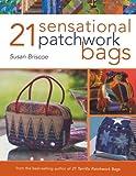 21 Sensational Patchwork Bags