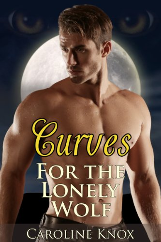 Curves for the Lonely (Caroline Knox)