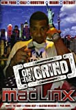 The Infamous Mad Linx: On the Grind