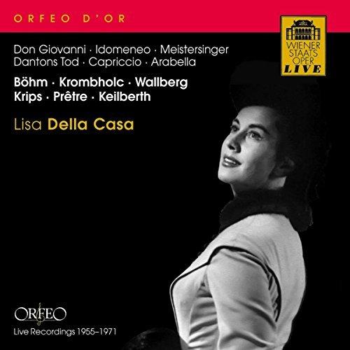 Lisa Della Casa - Arias from Don Giovanni, Idomeneo, Die Meistersinger, Dantons Tod, Capriccio and Arabella (Live recordings 1955-1971) by Lisa Della Casa (2009-03-13)