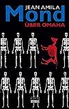 Mond über Omaha: Krimi (Reihe Amila, Band 1)