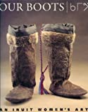 Our Boots, Jill Oakes and Rick Riewe, 0500278601