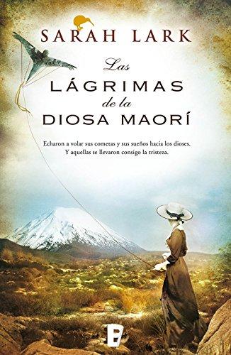 Descargar Libro Las Lágrimas De La Diosa Maorí Sarah Lark