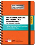 The Common Core Mathematics Companion: The Standards Decoded, Grades 6-8: What They Say, What They Mean, How to Teach Them (Corwin Mathematics Series)