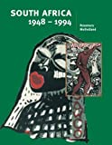 South Africa 1948–1994 (Cambridge History Programme Key Stage 4)