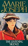 The Listening Silence by Marie Joseph front cover