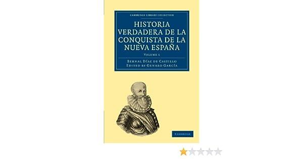 Historia Verdadera de la Conquista de la Nueva España 2 Volume Set ...
