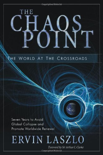 The Chaos Point: The World at the Crossroads PDF