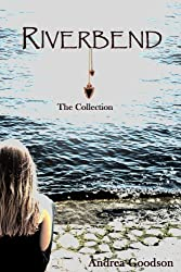 Riverbend: The Collection