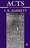 Acts of the Apostles : A Shorter Commentary, Barrett, C. K. and Barrett, 0567088170