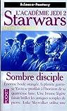 Star Wars, tome 17 : Sombre disciple (L'Académie Jedi 2) par Anderson