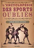 """Afficher """"L'encyclopédie des sports oubliés"""""""