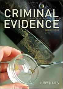 Criminal Evidence: Judy Hails: 9781111346935: Amazon.com ...