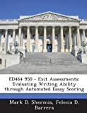 Ed464 950 - Exit Assessments, Mark D. Shermis and Felecia D. Barrera, 1287699324