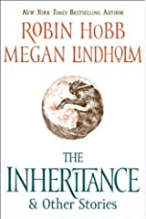 The Inheritance: And Other Stories (Rain Wilds Chronicles) Kindle Edition