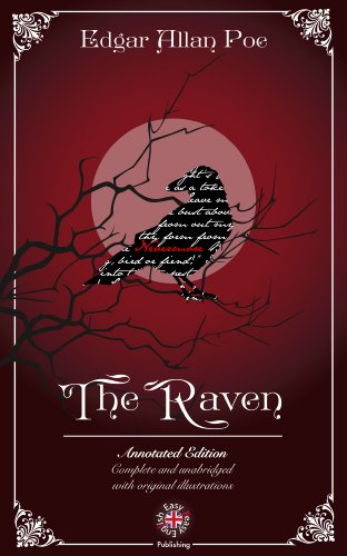 The Raven by Edgar Allan Poe (Annotated & Illustrated)