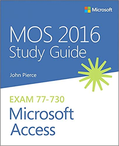 MOS 2016 Study Guide for Microsoft Access (MOS Study Guide) book pdf