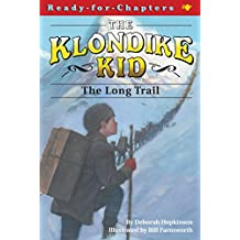 The Long Trail (Ready-for-Chapters Book 2)